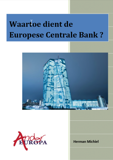 Waartoe dient de ECB